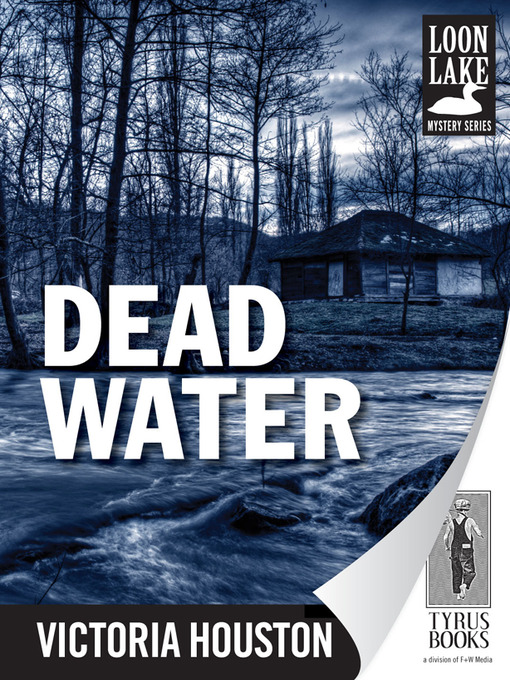 Title details for Dead Water by Victoria Houston - Available