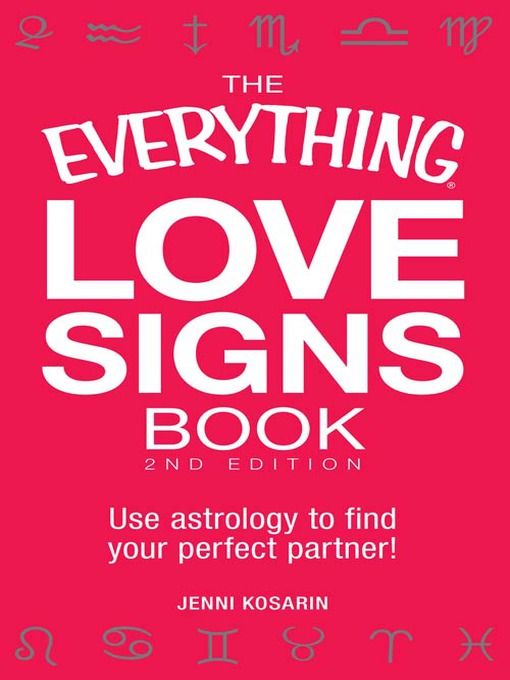 Title details for The Everything Love Signs Book by Jenni Kosarin - Available