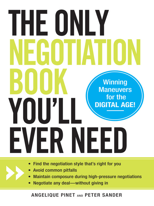 Title details for The Only Negotiation Book You'll Ever Need by Angelique Pinet - Available