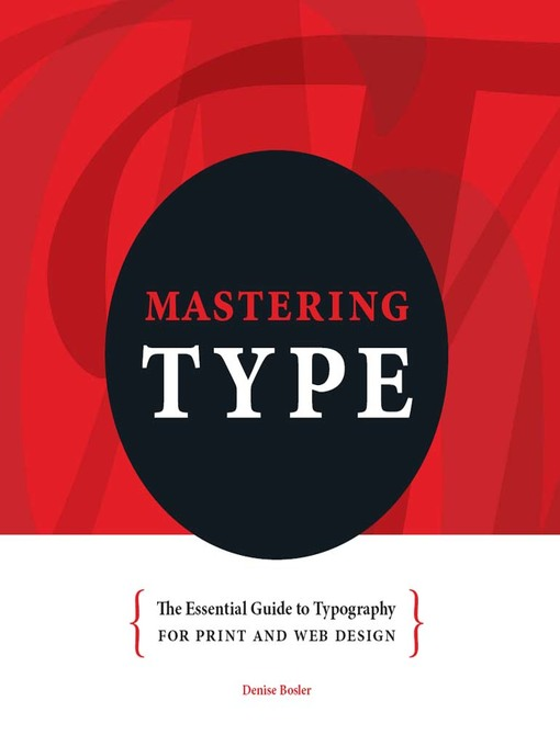 Title details for Mastering Type by Denise Bosler - Available