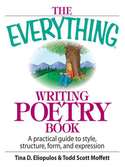 Title details for The Everything Writing Poetry Book by Tina D. Eliopulos - Available
