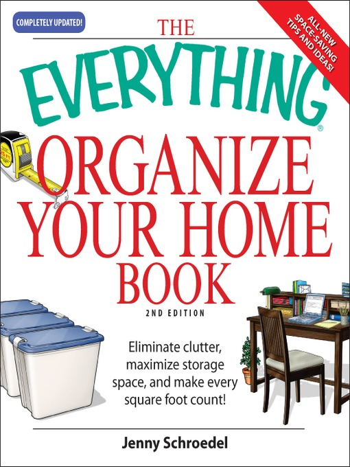 Title details for The Everything Organize Your Home Book by Jenny Schroedel - Available