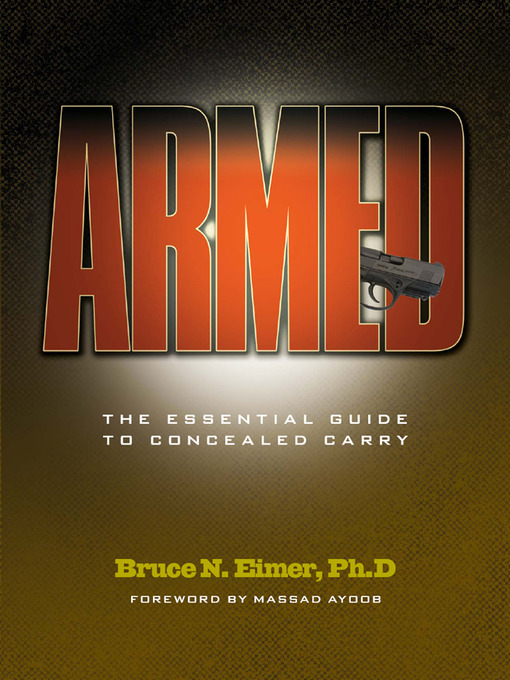 Title details for Armed by Bruce N. Eimer Ph D. - Available