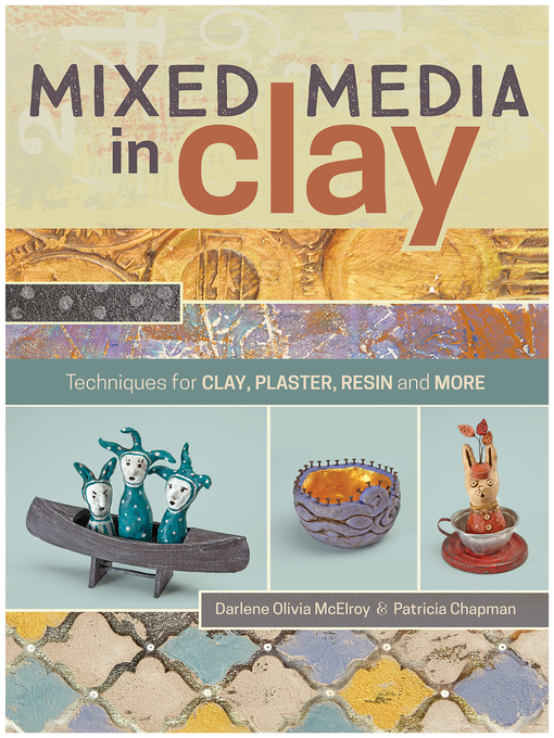 Title details for Mixed Media In Clay by Darlene Olivia McElroy - Available