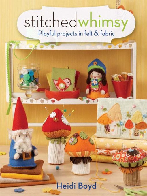 Title details for Stitched Whimsy by Heidi Boyd - Available
