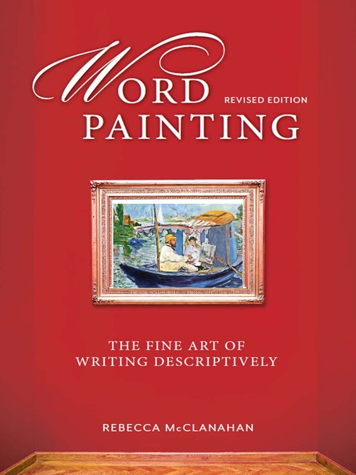 Title details for Word Painting Revised Edition by Rebecca Mcclanahan - Available