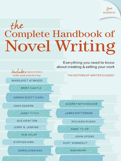 Title details for The Complete Handbook of Novel Writing by F+W Media, Inc. - Available
