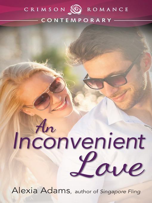 Title details for An Inconvenient Love by Alexia Adams - Available