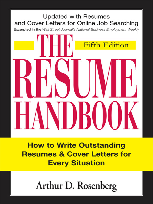 Title details for The Resume Handbook by Arthur D Rosenberg - Available