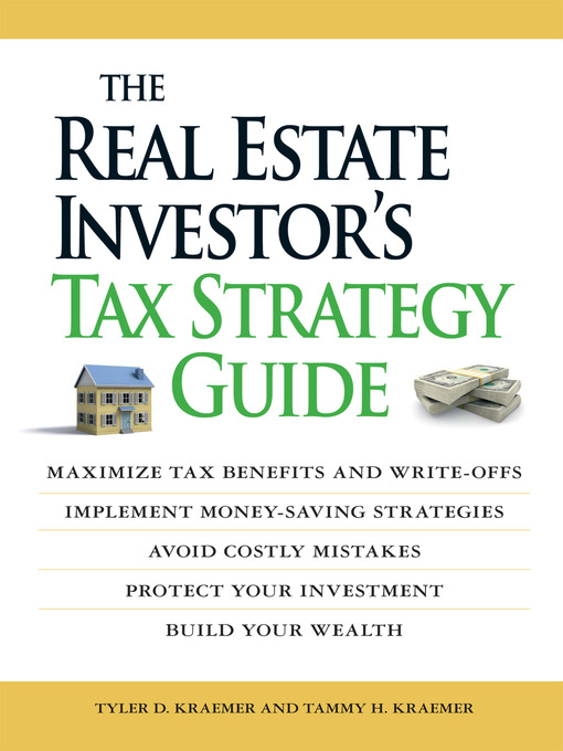 Title details for The Real Estate Investor's Tax Strategy Guide by Tammy H Kraemer - Available