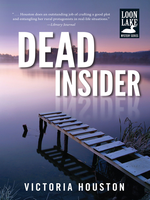 Title details for Dead Insider by Victoria Houston - Available