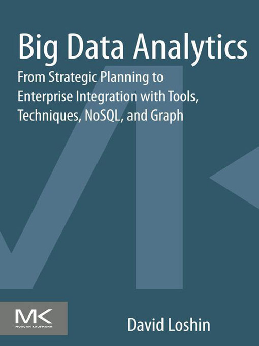 Title details for Big Data Analytics by David Loshin - Available