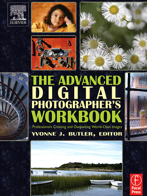 Title details for The Advanced Digital Photographer's Workbook by Yvonne J. Butler - Available