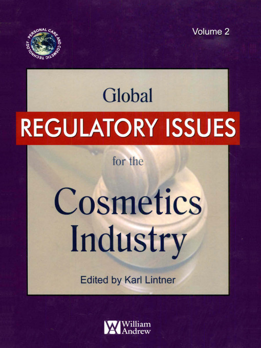 Title details for Global Regulatory Issues for the Cosmetics Industry by Karl Lintner - Available