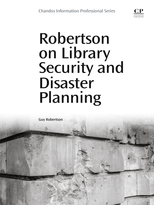 Title details for Robertson on Library Security and Disaster Planning by Guy Robertson - Available