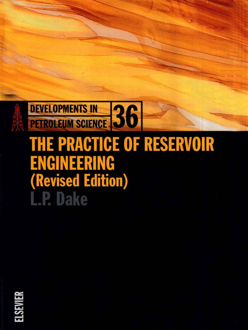 Title details for The Practice of Reservoir Engineering (Revised Edition) by L.P. Dake - Wait list