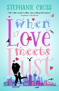Title details for When Love Meets Lust by Stephanie Cross - Available
