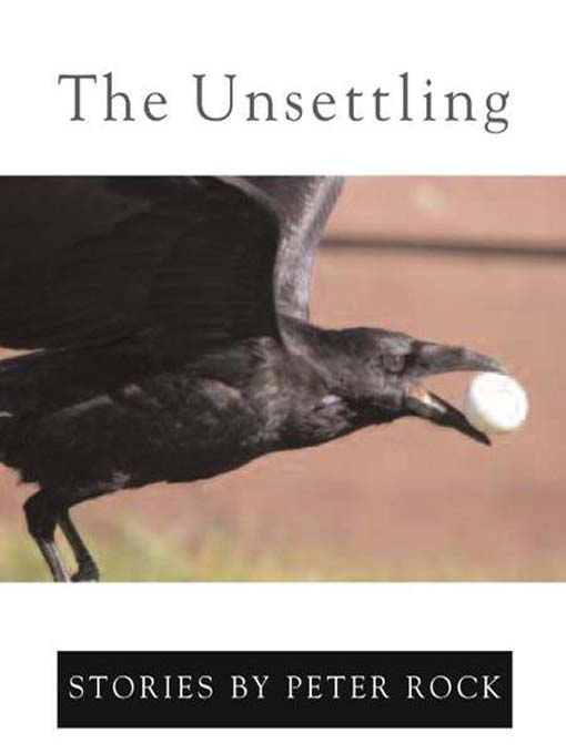 Title details for The Unsettling by Peter Rock - Available