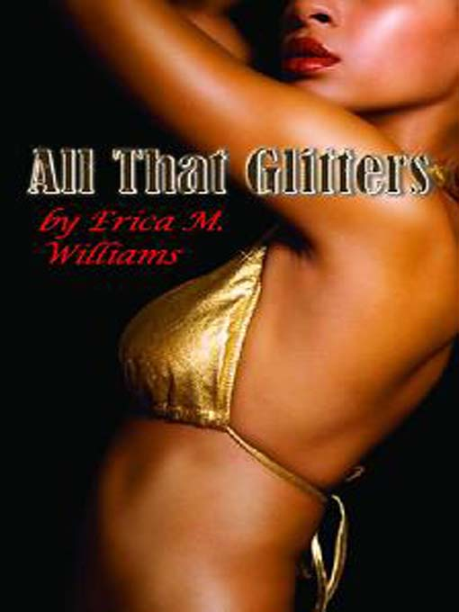 Title details for All that Glitters by Ericka M. Williams - Available
