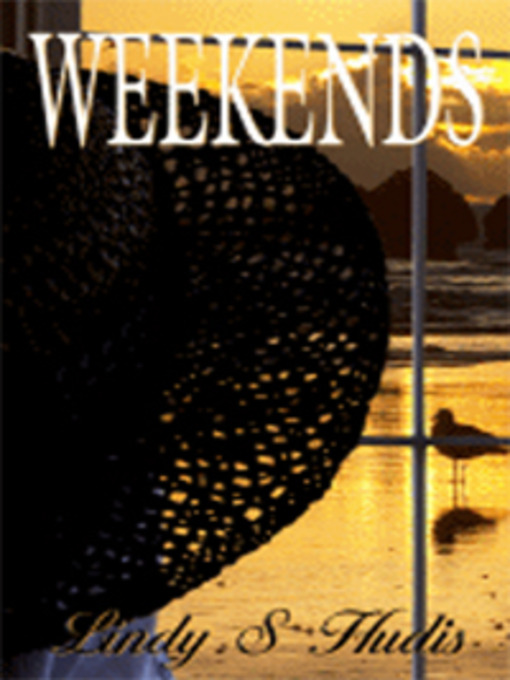Title details for Weekends by Lindy S. Hudis - Available