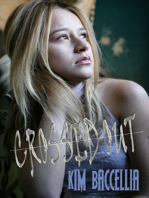 Title details for Crossed Out by Kim Baccellia - Available