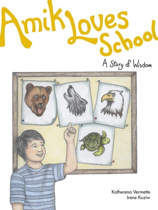Title details for Amik Loves School by Katherena Vermette - Available