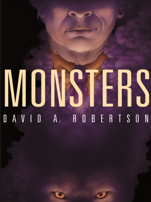 Title details for Monsters by David A. Robertson - Available
