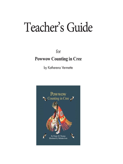Title details for Teacher's Guide for Powwow Counting in Cree by Katherena Vermette - Available