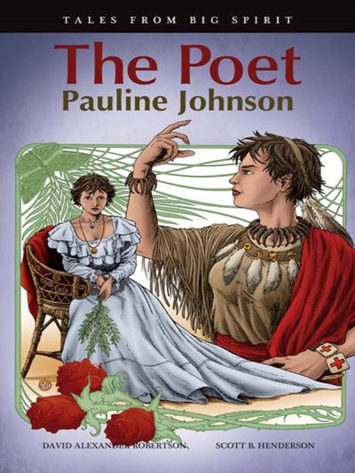 The Poet Pauline Johnson by David A. Robertson
