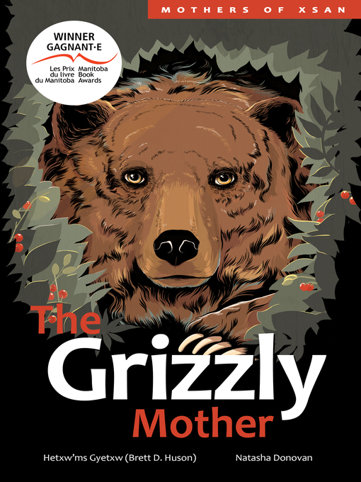 The Grizzly Mother by Brett D. Huson