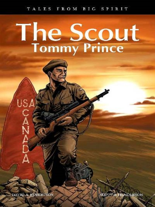 The Scout Tommy Prince by David A. Robertson