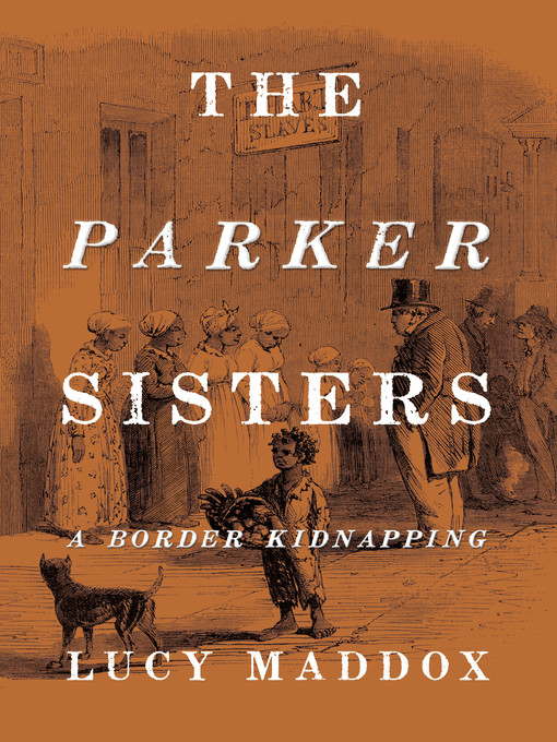 Title details for The Parker Sisters by Lucy Maddox - Available