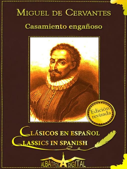 Title details for Casamiento Engañoso by Miguel De Cervantes - Available
