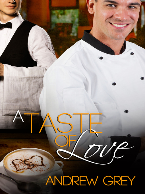 Title details for A Taste of Love by Andrew Grey - Available