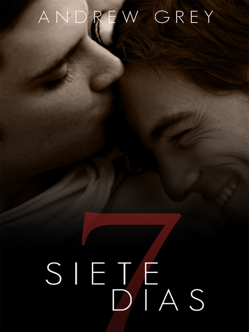 Title details for Siete días by Andrew Grey - Available