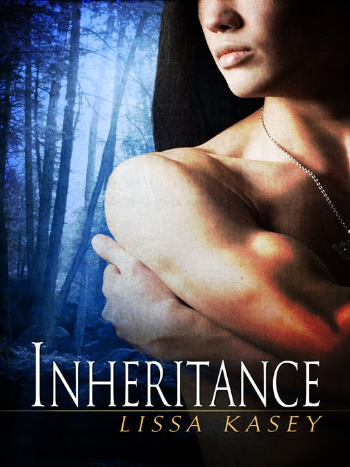 Title details for Inheritance by Lissa Kasey - Available