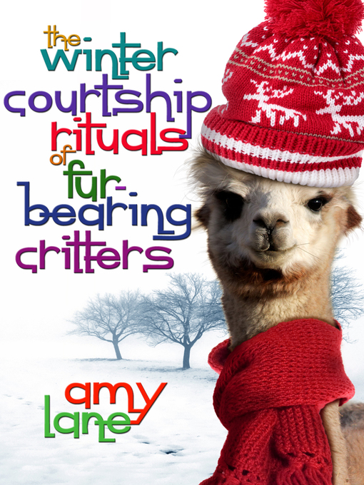 Title details for The Winter Courtship Rituals of Fur-Bearing Critters by Amy Lane - Available