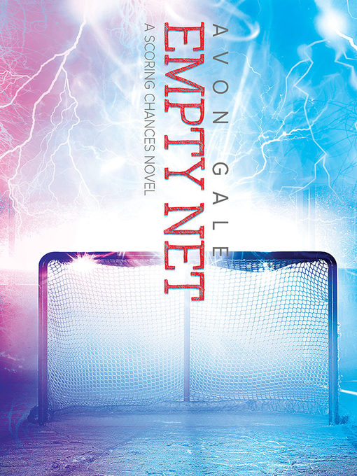 Title details for Empty Net by Avon Gale - Available