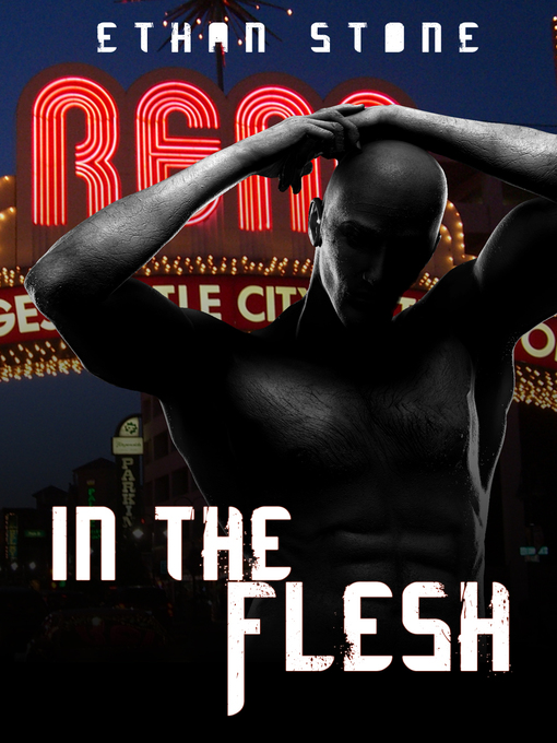 Title details for In The Flesh by Ethan Stone - Available