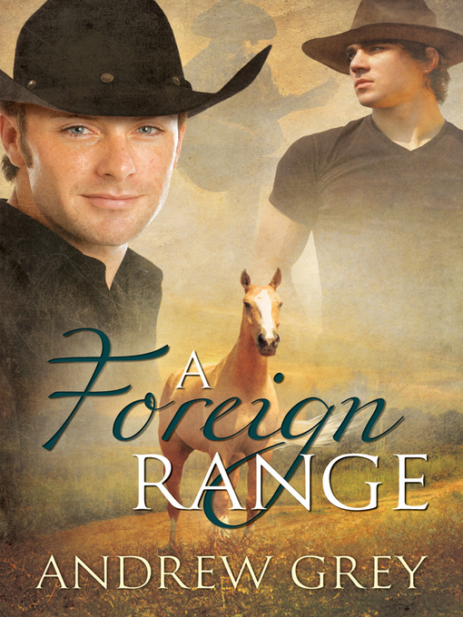 Title details for A Foreign Range by Andrew Grey - Available