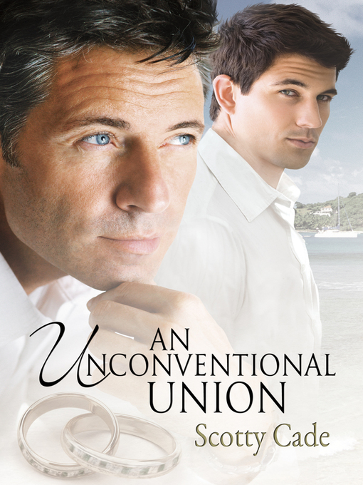 Title details for An Unconventional Union by Scotty Cade - Available