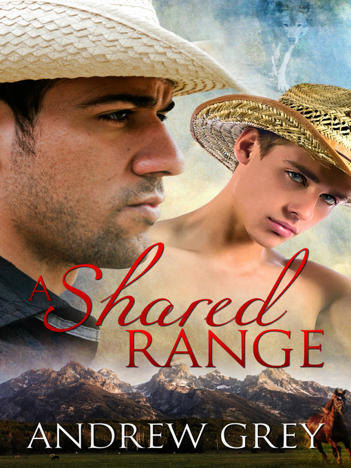 Title details for A Shared Range by Andrew Grey - Wait list