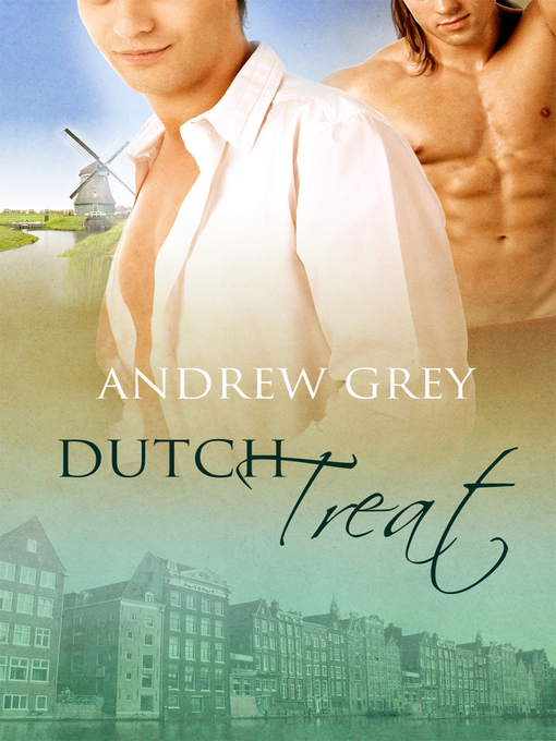 Title details for Dutch Treat by Andrew Grey - Available