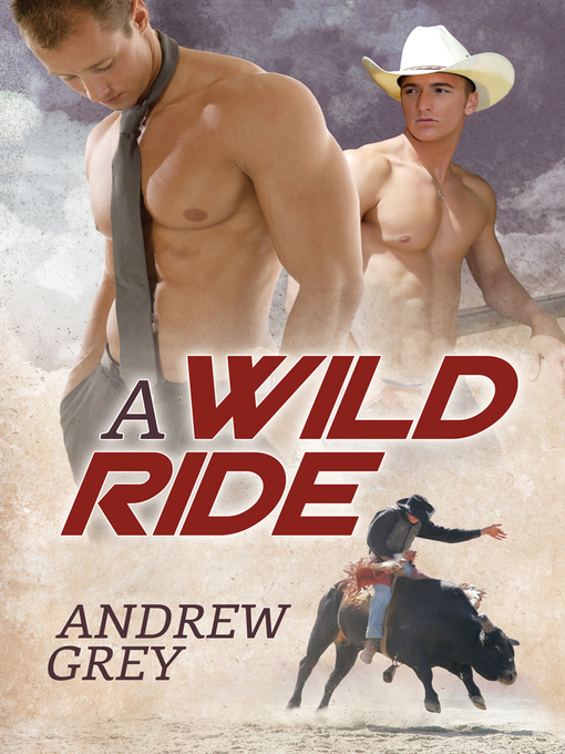 Title details for A Wild Ride by Andrew Grey - Available