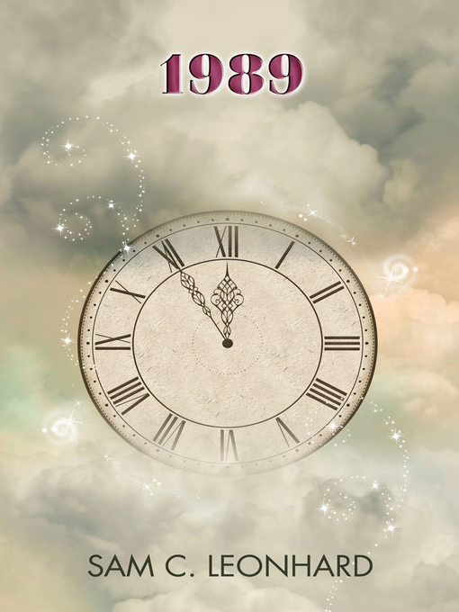 Title details for 1989 by Sam C. Leonhard - Available