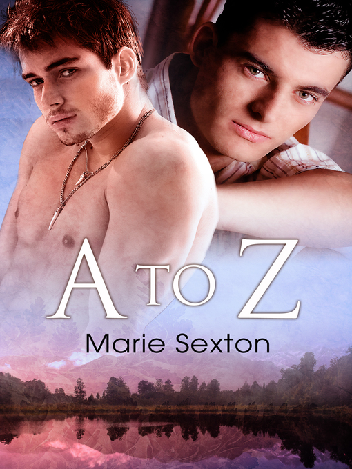 Title details for A to Z by Marie Sexton - Wait list
