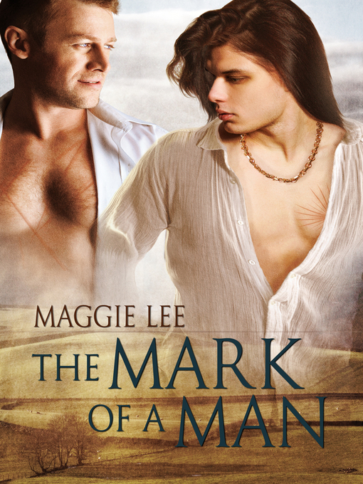 Title details for The Mark of a Man by Maggie Lee - Wait list