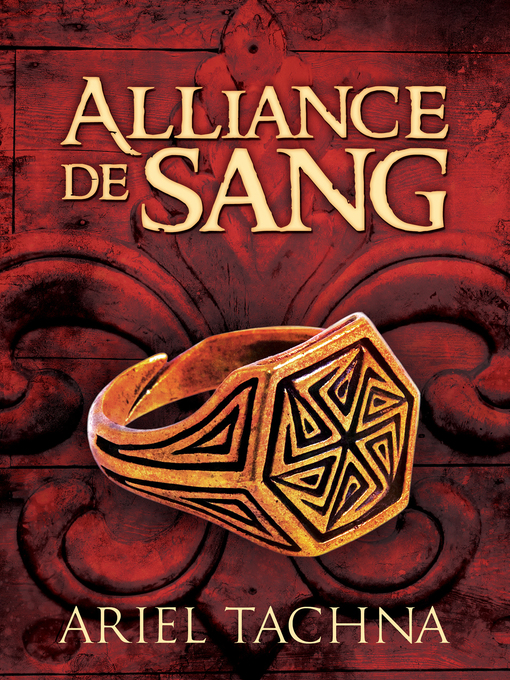 Title details for Alliance de sang (Alliance in Blood) by Ariel Tachna - Available