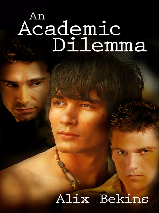 Title details for An Academic Dilemma by Alix Bekins - Available