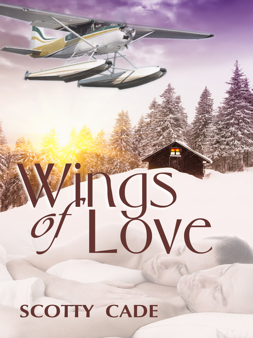Title details for Wings of Love by Scotty Cade - Wait list
